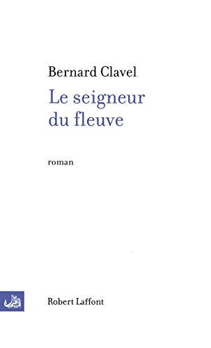 9782221111314: Le seigneur du fleuve (French Edition)