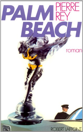 Palm Beach (French Edition): Rey Pierre