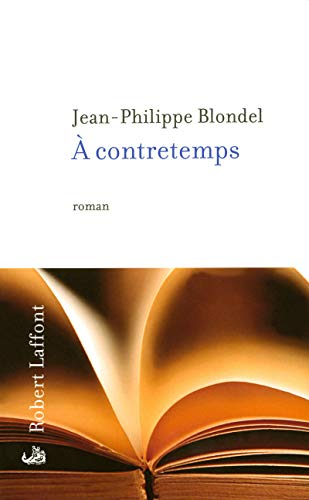 9782221111499: A contretemps (French Edition)