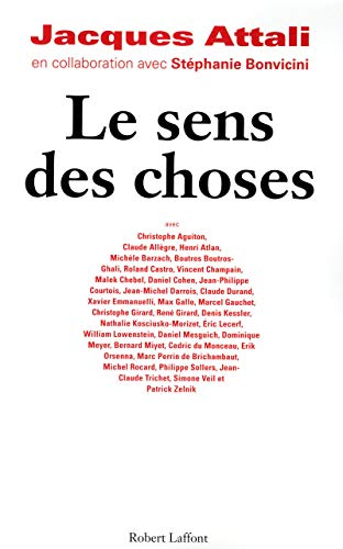Le sens des choses: Collectif