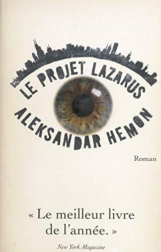 Le projet Lazarus: Aleksandar Hemon