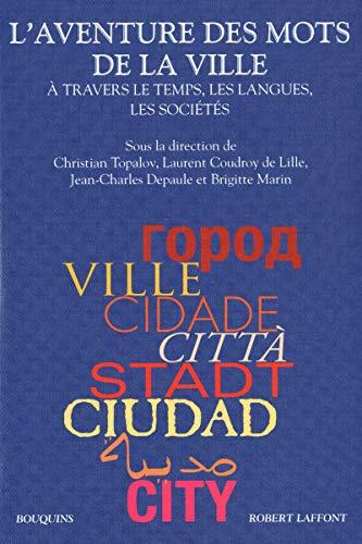 9782221112045: L'aventure des mots de la ville (Bouquins)