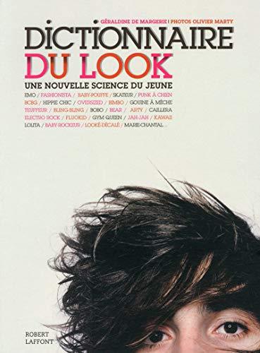 9782221112052: Dictionnaire du look : Une nouvelle science du jeune