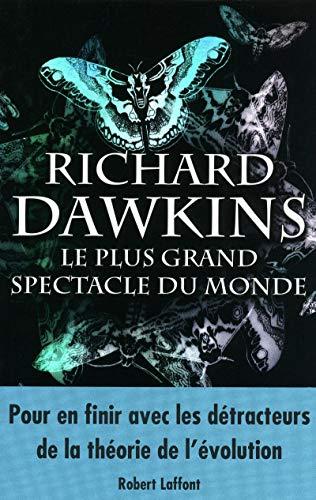 Le plus grand spectacle du monde: Richard Dawkins