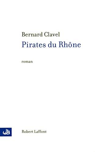 Pirates du Rhône (French Edition) (2221112385) by [???]