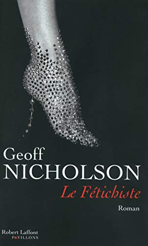9782221113332: Le Fétichiste (French Edition)