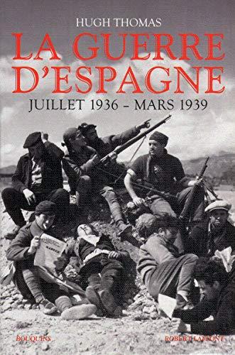 La guerre d'Espagne (French Edition): Hugh Thomas