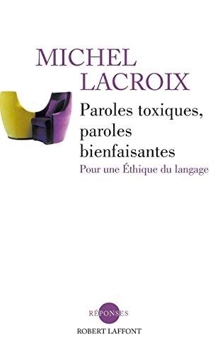 9782221113523: Paroles toxiques, paroles bienfaisantes