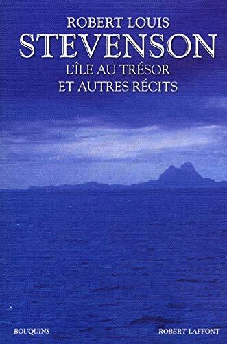 L'Île au trésor et autres récits: Robert Louis STEVENSON