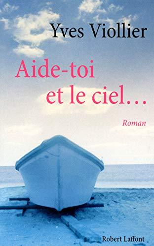 9782221113776: Aide-toi et le ciel... (French Edition)