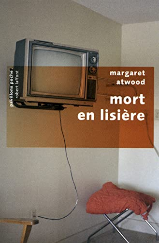Mort en lisière (French Edition) (2221113802) by Atwood Margaret