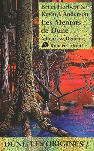 Les Mentats de Dune: Herbert Brian