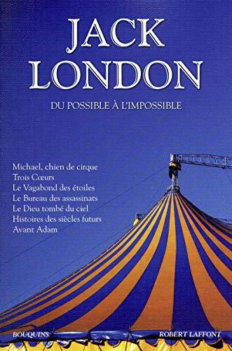 Du possible à l'impossible : Michael, chien de cirque ; Trois Coeurs ; Le Vagabond des ...