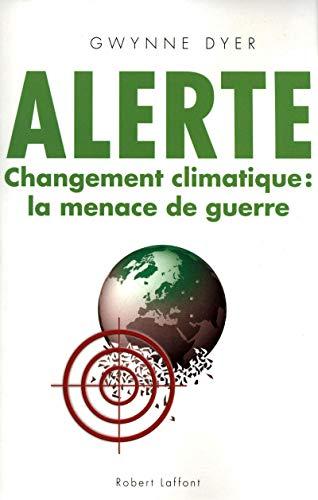 9782221114063: Alerte : Changement climatique : la menace de guerre