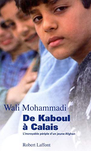 9782221114131: De Kaboul � Calais