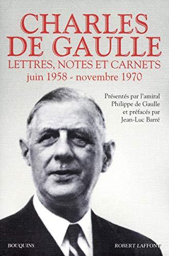 Lettres, notes et carnets, Charles de Gaulle : Volume 3, Juin 1958 - novembre 1970: Charles De ...