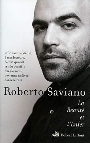 La beauté et l'enfer: Saviano, Roberto