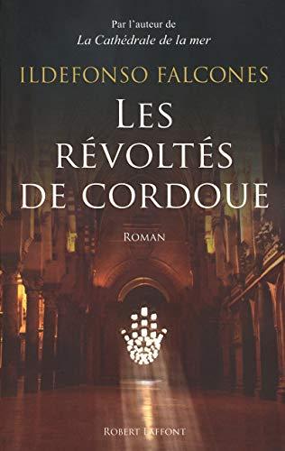 9782221115404: Les révoltés de Cordoue (French Edition)