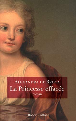 La princesse effacée: Alexandra de Broca