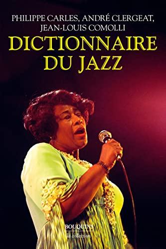 Le Nouveau Dictionnaire du jazz (French Edition): Andr� Clergeat, Jean-Louis Comolli, Philippe ...