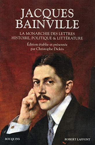 La monarchie des lettres Histoire, politique & littérature (French Edition): ...