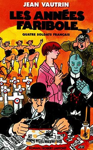 9782221116029: Quatre soldats français, Tome 4 : Les années Faribole