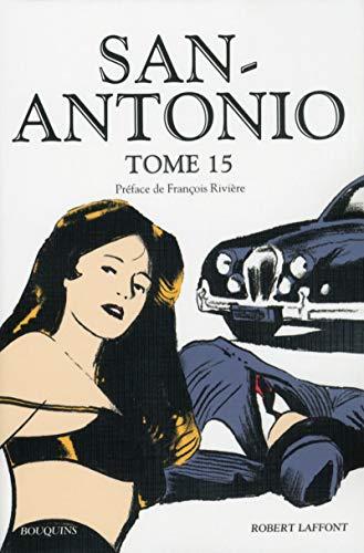 San-Antonio - Tome 15: San-Antonio