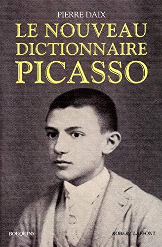 9782221116272: Le nouveau dictionnaire Picasso (Bouquins)