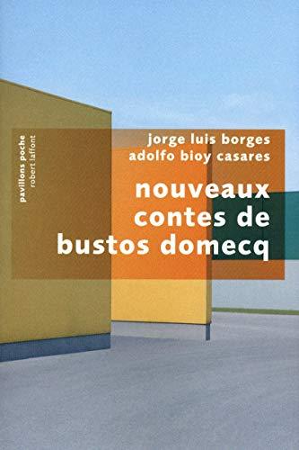 9782221116371: les nouveaux contes de Bustos Domecq