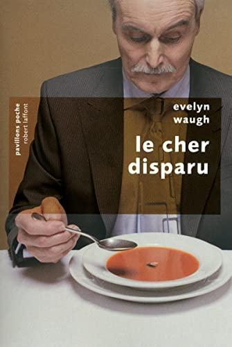 9782221116401: Le cher disparu (French Edition)