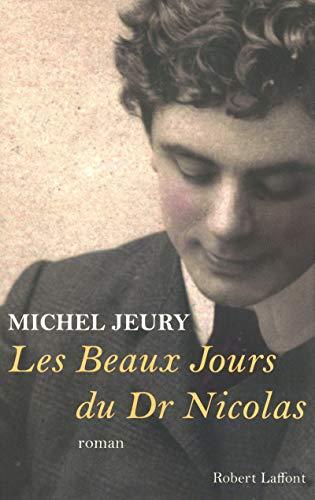9782221116418: Les beaux jours du docteur Nicolas (French Edition)