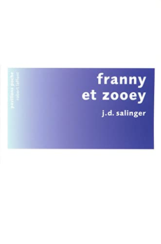 9782221116531: Franny et Zooey (French Edition)