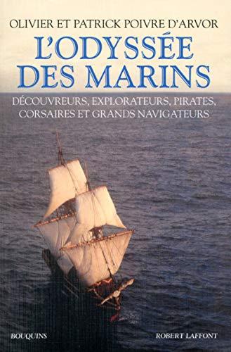 L'odyssée des marins: Poivre D'arvor, Olivier
