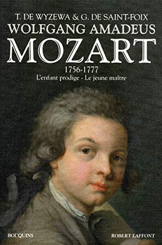 Mozart t1 - 1756-1777 l'enfant prodige - le jeune maitre -ne- (French Edition): Theodore;...
