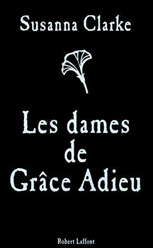 9782221122402: Les Dames de Gr�ce Adieu
