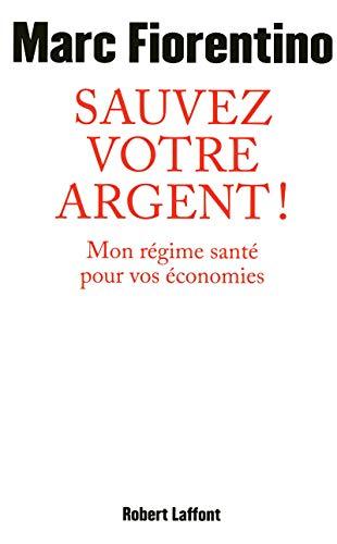 9782221123935: Sauvez votre argent !