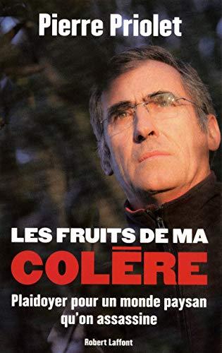 9782221123959: Les Fruits de ma colère