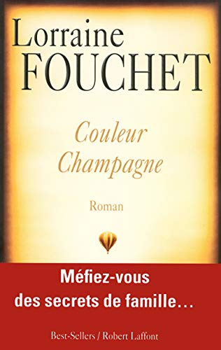 Couleur champagne (French Edition): Lorraine Fouchet