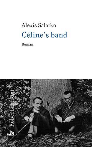 Céline's band.: CELINE (Louis-Ferdinand)]. CELINE