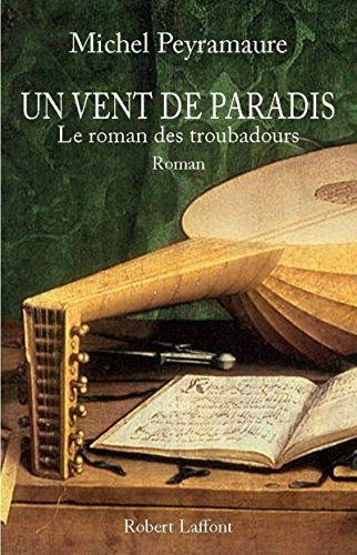 Un vent de paradis (French Edition): Michel Peyramaure