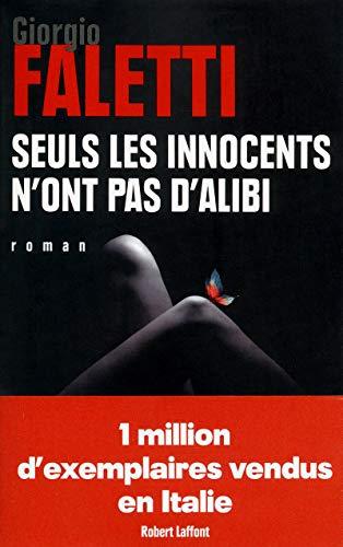 9782221126851: Seuls les innocents n'ont pas d'alibi
