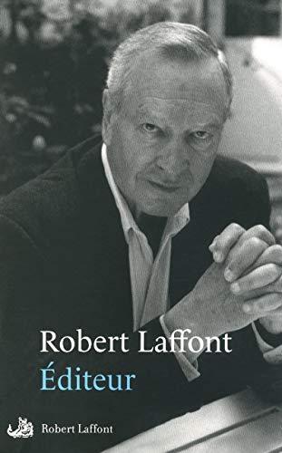 Éditeur: Laffont, Robert