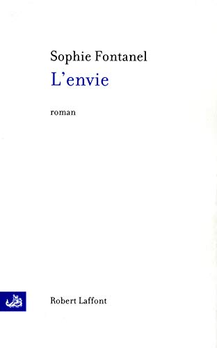 9782221126950: L'envie (French Edition)
