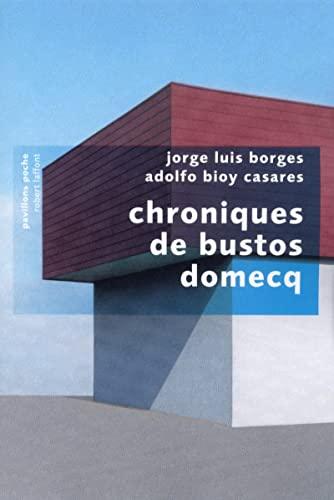 9782221127124: Chroniques de Bustos Domecq