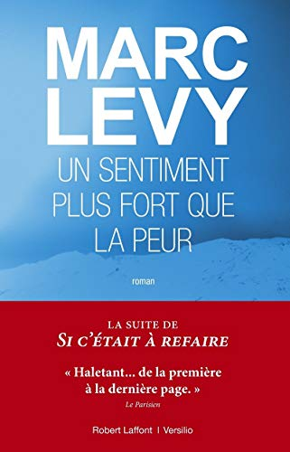 Un sentiment plus fort que la peur (9782221127131) by Marc Levy