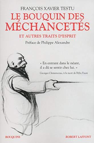 Le Bouquin des méchancetés: François Xavier Testu