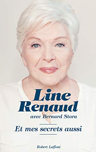 Et mes secrets aussi: Line Renaud Bernard Stora