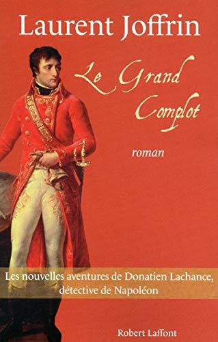 Le grand complot: Joffrin, Laurent