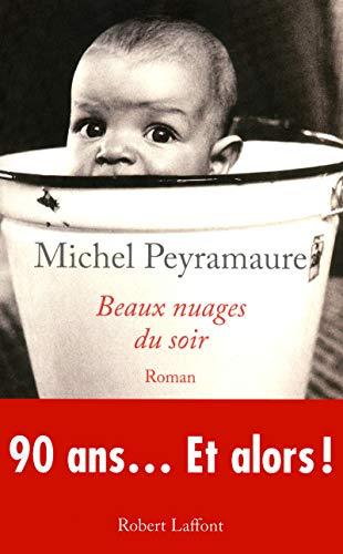 Beaux nuages du soir: Peyramaure, Michel