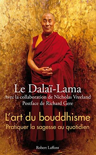 L'art du bouddhisme: ROBERT LAFFONT